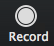 'Record' button