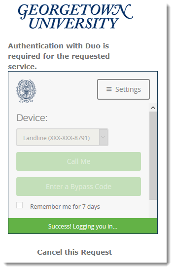 Message of successfully logging in with landline