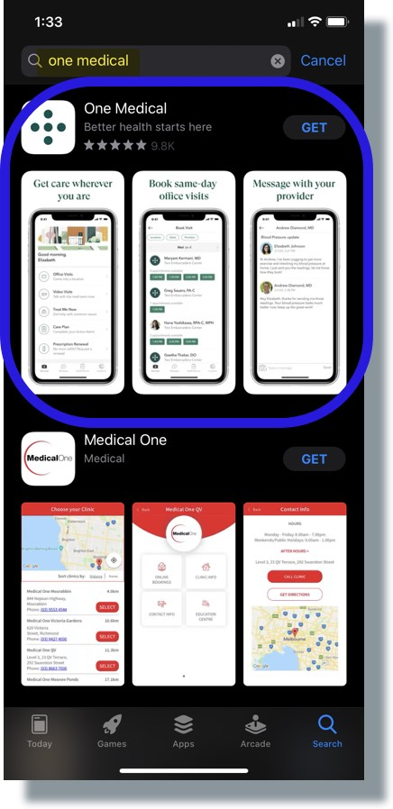 Enter 'one medical' in app store search area, then select One Medical from results
