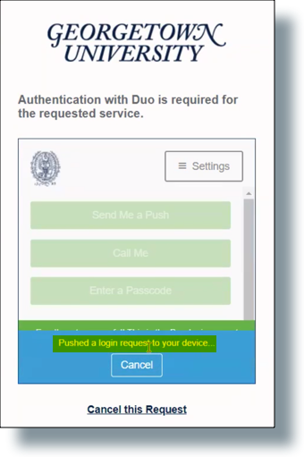 Duo message that a push notification was sent to your device