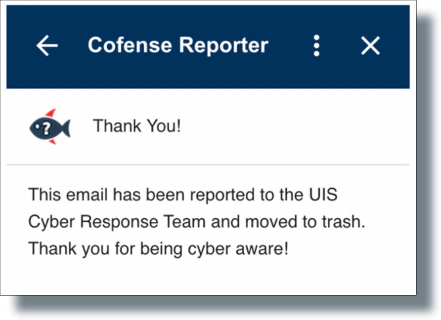 Confirmation message that suspicious email has been reported
